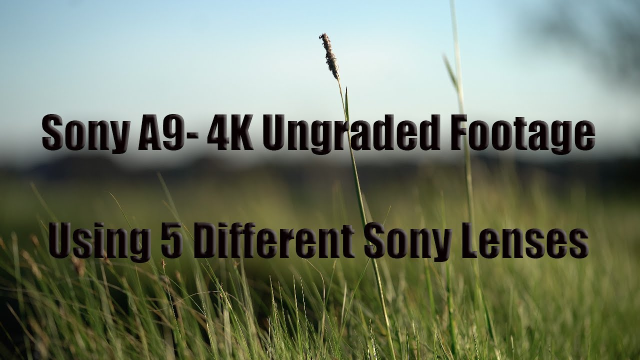 bend-oregon-in-4k-completely-ungraded-raw-footage-from-the-sony-a9-using-5-different-lenses