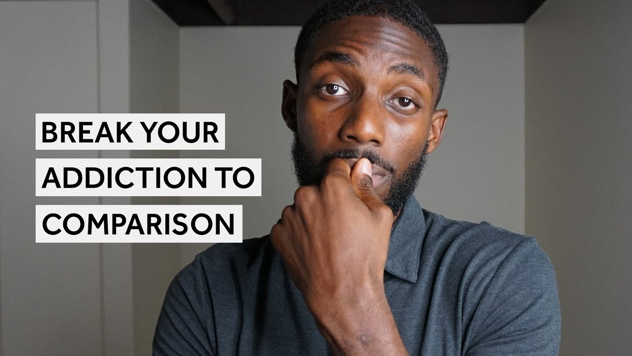 Download Break Your Addiction To Comparison   EP. 7 [Get Your Life Together]