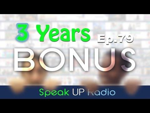 ネイティブ英会話【Ep.79】3周年//3 Years (Bonus) - Speak UP Radio [ネイティブ英会話ラジオ]
