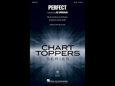 Perfect (SATB) - Arranged by Audrey Snyder