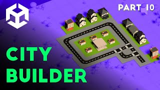 Unity 2020 Make a simple city builder 10 Road Fix Done