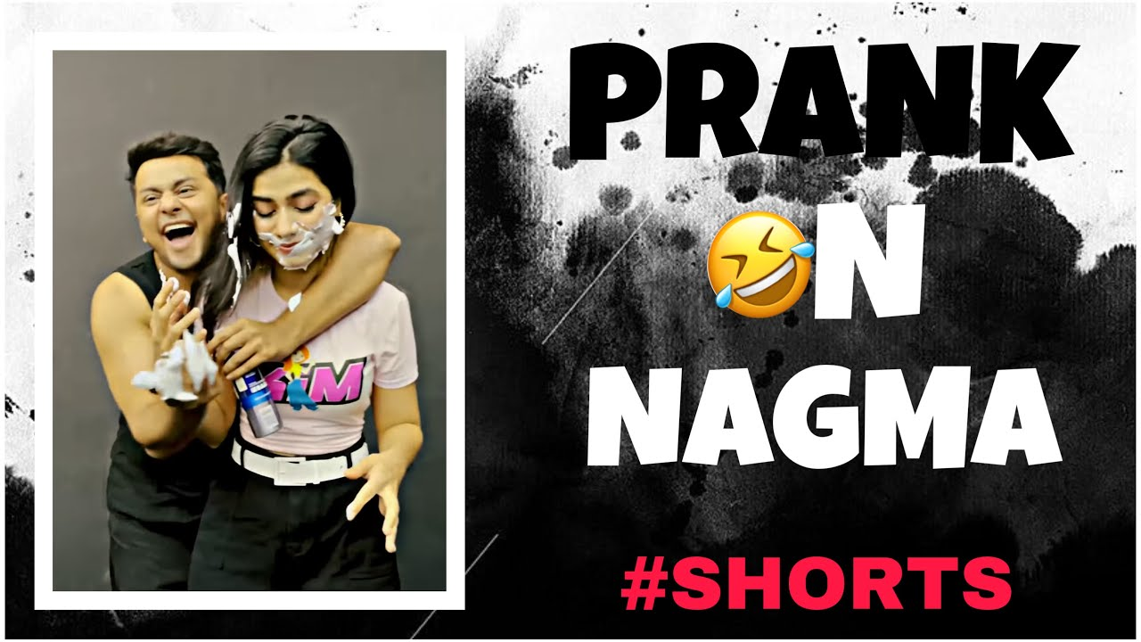 PRANK ON @Nagma Mirajkar 😅😂  #Nawez #Shorts