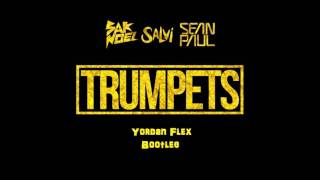 Sak Noel & Salvi ft. Sean Paul - Trumpets - (Yordan Flex) (Bootleg)