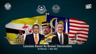 Lawatan Rasmi ke Brunei Darussalam 🇲🇾🇧🇳
