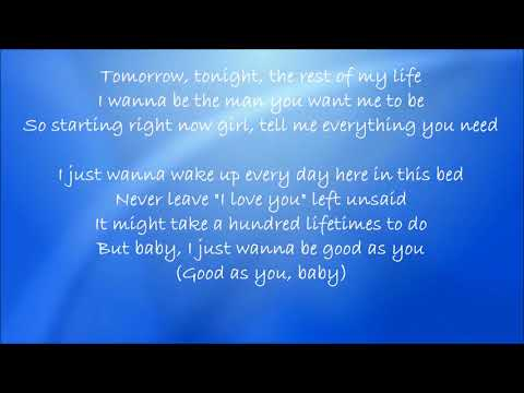 Good As You - Kane Brown Lyrics