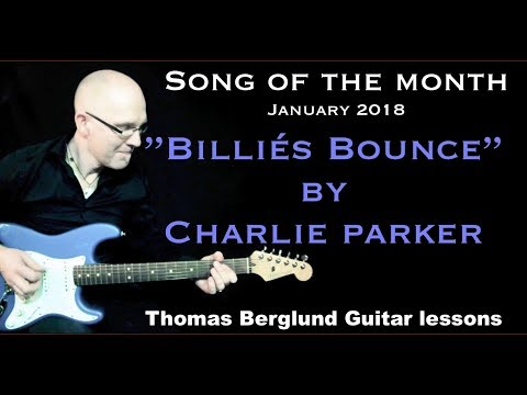 Billie´s Bounce by Charlie Parker - Song of the Month - Jazz Guitar lesson
