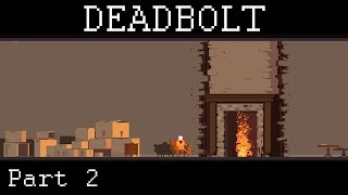 Deadbolt - Zombie Shotguns - Part 2