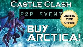 castle clash event you can now buy arctica   limited time only today