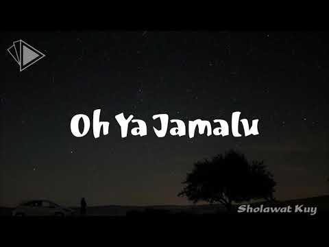 Download   Sholawat Terbaru yang menyentuh Hati ||   Sholawat Ya Jamalu Gratis, download lagu terbaru