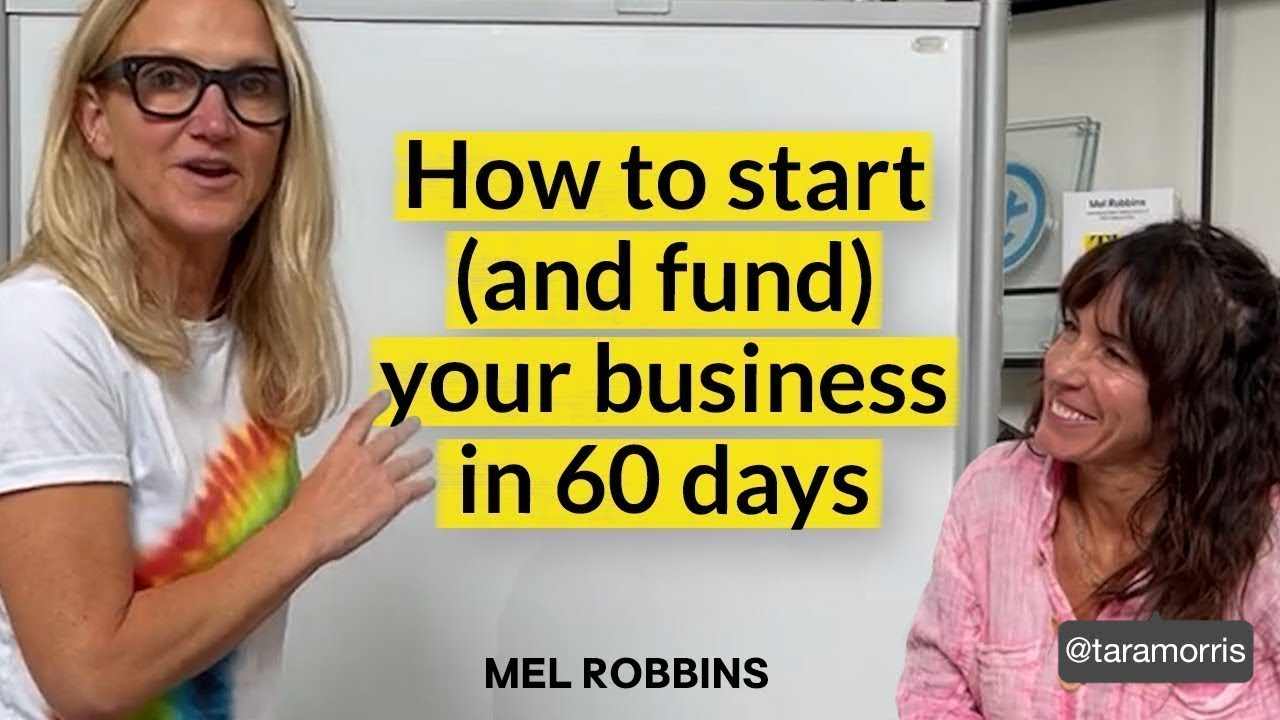 Download How to start and fund your business in 60 days | Mel Robbins