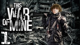 This War of Mine: The Beginning | Part 1