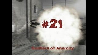 Soldiers of Anarchy - Gameplay #21