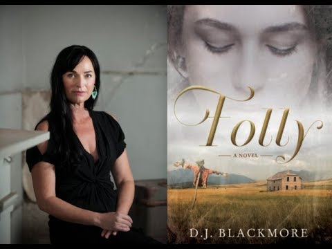 Author D.J. Blackmore talks FOLLY on #ConversationsLIVE