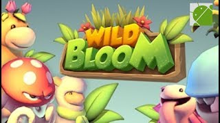Wild Bloom - Android Gameplay FHD
