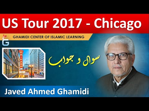 US Tour 2017 - Q&A Session with Javed Ahmad Ghamidi, Chicago, September 23, 2017