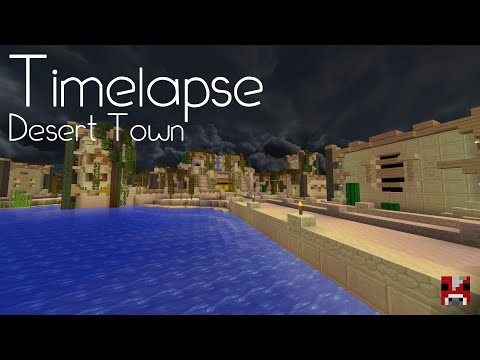Minecraft Timelapse - An Awesome Desert Town (With World Download!)
