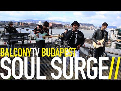 SOUL SURGE - LIGHT THE STARS (BalconyTV)
