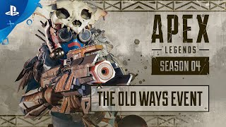 Apex Legends - The Old Ways Event Trailer | PS4