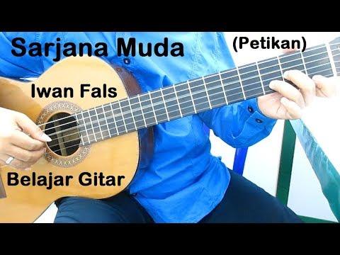 Belajar Gitar Iwan Fals Sarjana Muda (Petikan)