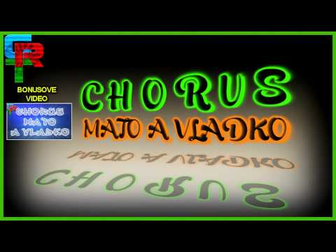 Chorus Mato A Vladko - Devla Miro 2011