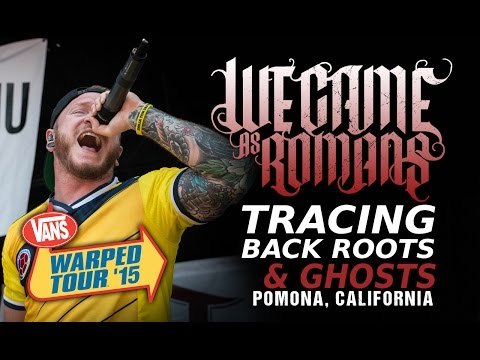 "We Came As Romans - ""Tracing Back Roots"" & ""Ghosts"" LIVE! Vans Warped Tour"
