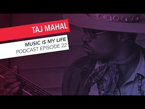 Taj Mahal Interview | Music Is My Life Podcast Episode 22 | Berklee Online