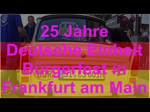 25 Jahre Deutsche Einheit Frankfurt Am Main 3 Oktober 2015 Youtube
