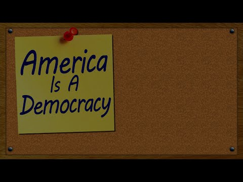 America Is A Democracy