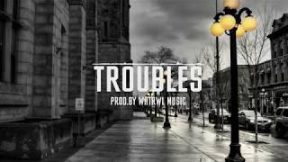 "Trap Beat/Dirty South 2018 | ""Troubles"""