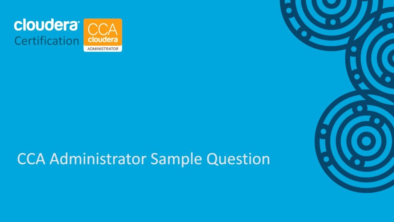 Cca Administrator Certification Sample Question Cca131 Youtube