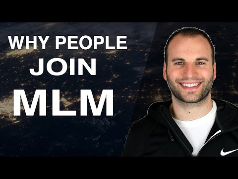 Why Do People Join MLM Companies? Top 3 Reasons