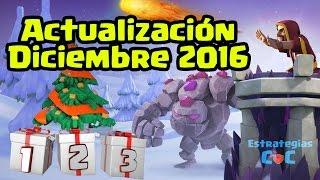 Lo Nuevo en Clash of Clans Diciembre 2016 (Muros Nivel 12, Gólem 6, Montapuercos 7, Héroes) ǀ ECOC
