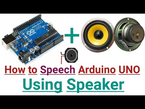 How To Talk With Arduino UNO | How To Speech With Arduino UNO | How To Connect Speaker With Arduino