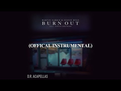 Martin Garrix & Justin Mylo - Burn Out (Official Instrumental)