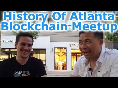 History Of The Atlanta Blockchain Meetup - By Tai Zen & Michael Tidwell