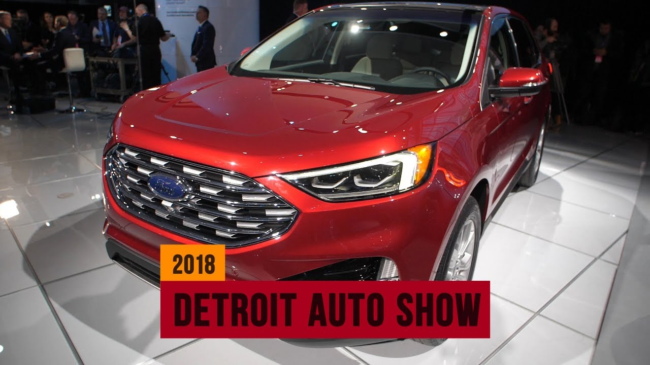 2019 Ford Edge debuts sharp new look at the Detroit Auto Show | NAIAS 2018 - YouTube