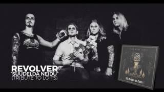 Revolver - Suudelda neidu (Tribute to Loits)