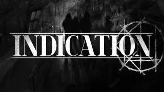 INDICATION - Into The Void & The Eternal Anger