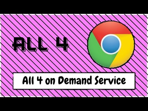 How To Watch The All 4 On Demand Service From Channel 4 Using Google Chrome
