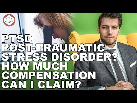 PTSD Post-Traumatic Stress Disorder? How Much Compensation Can I Claim? ( 2019 ) UK