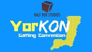 YorKon Gaming Convention 2018 | Half Box Studios
