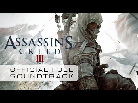 Assassins Creed 3 Full  Soundtrack  Lorne Balfe
