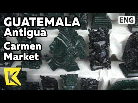 【K】Guatemala Travel-Antigua[과테말라 여행-안티구아]카르멘 시장/Carmen Market/Ruins/Washing place/Local Product
