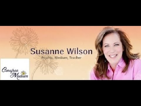 Live Carefree with Medium Susanne Wilson