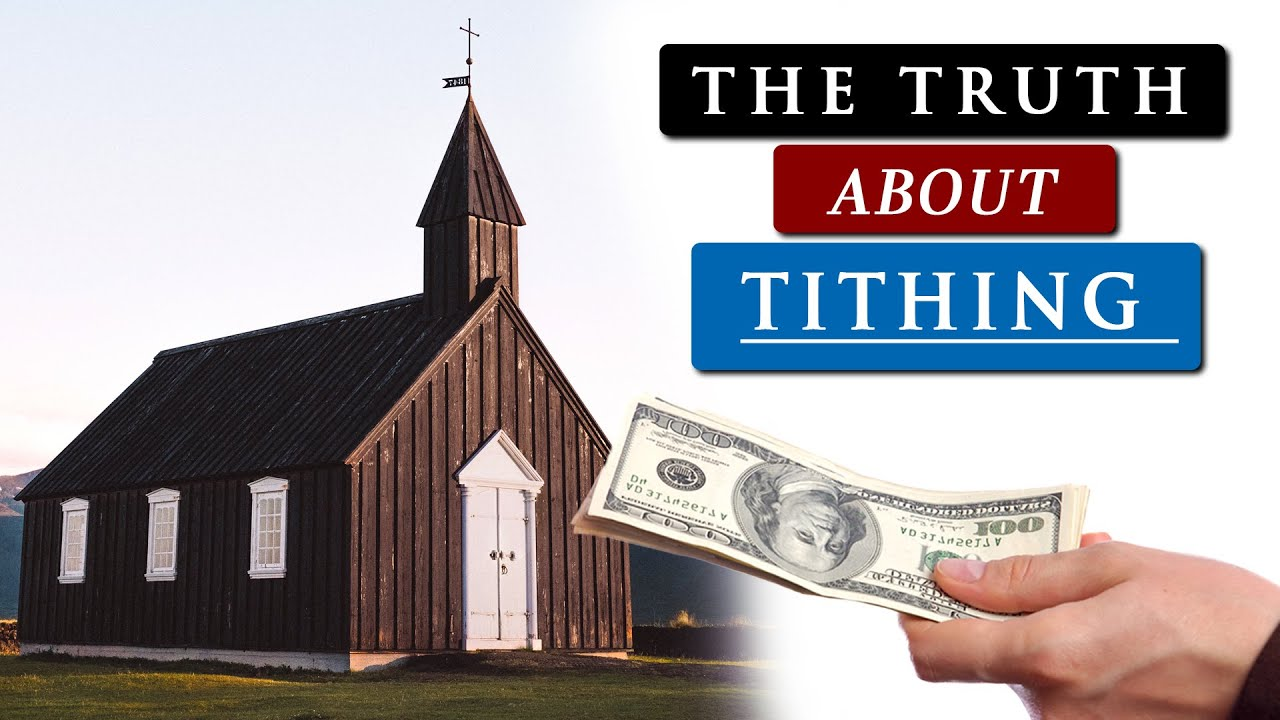 Download Should CHRISTIANS still TITHE to the CHURCH?