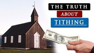 Should CHRISTIANS still TITHE to the CHURCH?