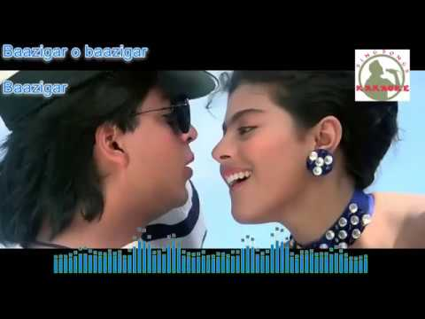 BAZIGARO BAZIGARR  Hindi Karaoke For Male Singers With Lyrics (ORIGINAL TRACK)