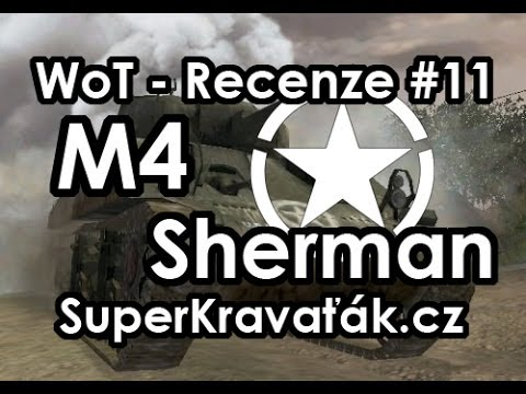 World of Tanks CZ - M4 Sherman (recenze #11)
