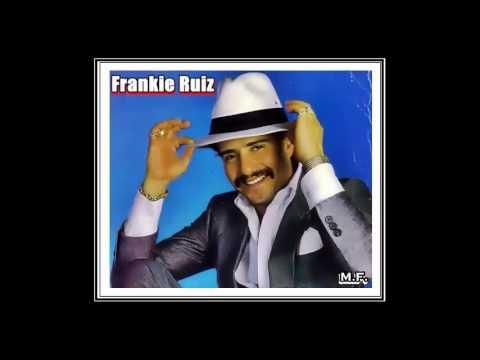 Si Esa Mujer Me Dice Que Si Frankie Ruiz
