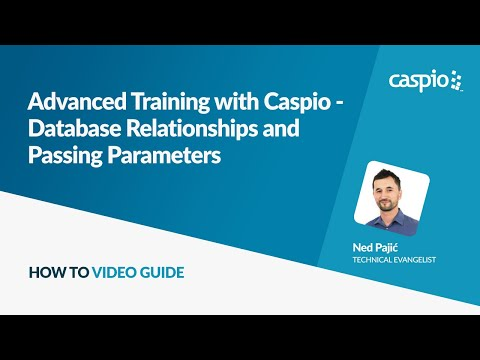 Advanced Training with Caspio - Database Relationships and Passing Parameters